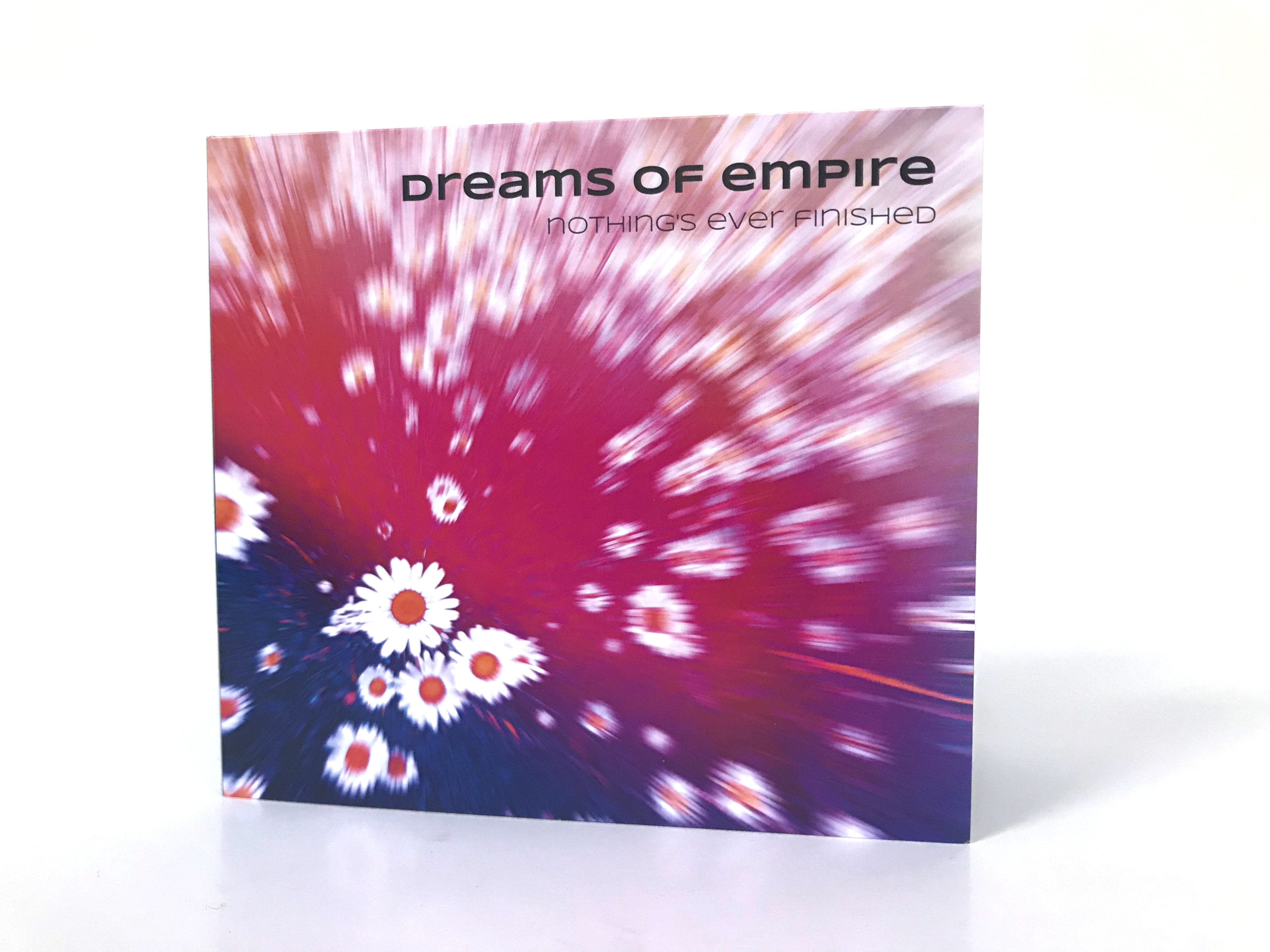 Dreams of Empire - Nothing's Ever Finished CD cover